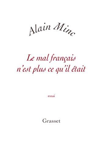 Le mal français n'est plus ce qu'il était: petite collection blanche