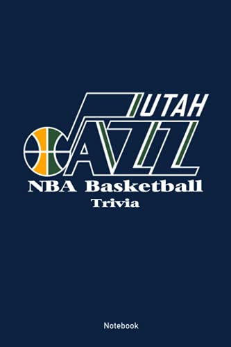 Utah Jazz NBA Basketball Trivia Notebook: Notebook Journal  Diary/ Lined - Size 6x9 Inches 100 Pages