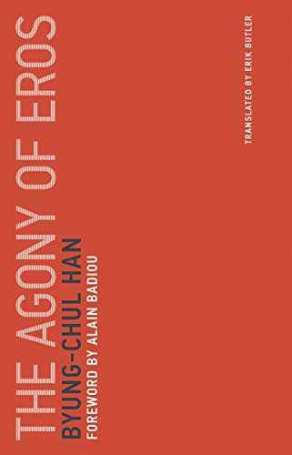 The Agony of Eros (Untimely Meditations)