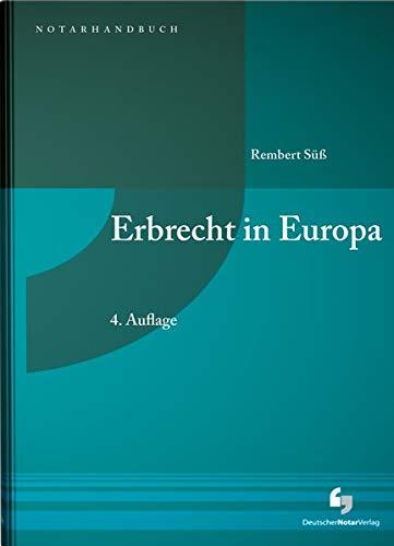 Erbrecht in Europa (NotarHandbuch)