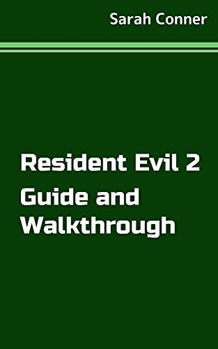 Resident Evil 2 Guide and Walkthrough (English Edition)
