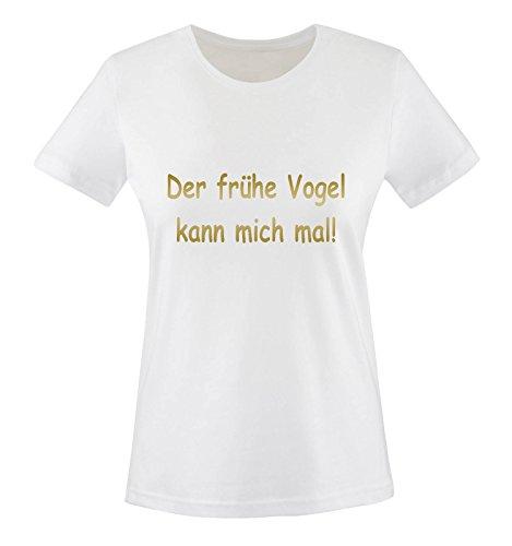 Der Frühe Vogel kann Mich mal. Women T-Shirt Gr. L - Weiss/Gold