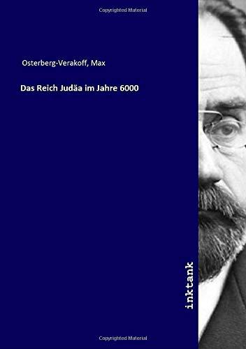 Osterberg-Verakoff, M: Reich Juda¨a im Jahre 6000