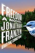 By Jonathan Franzen: Freedom: A Novel