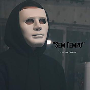Sem Tempo (feat. Zimma)