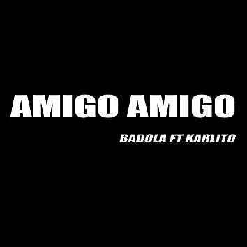 Amigo Amigo (feat. Karlito)