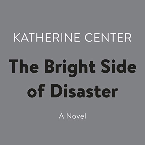 The Bright Side of Disaster audiobook cover art