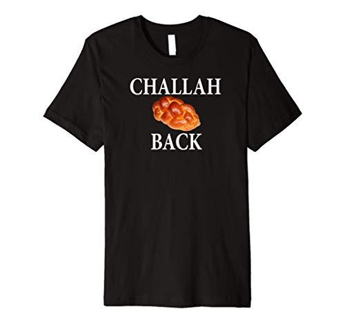 Challah Back Bread Jewish humor Funny Gift Premium T-Shirt