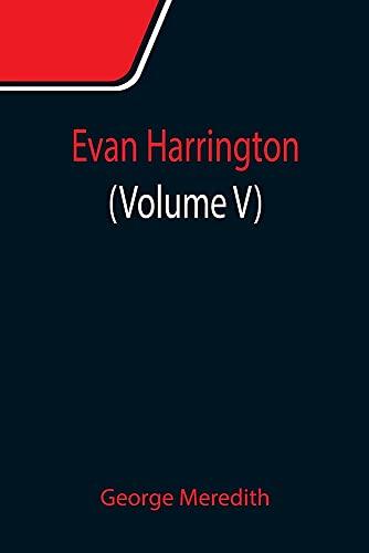 Evan Harrington (Volume V)