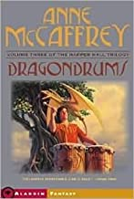 Dragondrums (Harper Hall Trilogy Series #3) by Anne McCaffrey, Greg Call