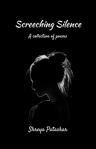 Screeching Silence: A collection of poems (English Edition)