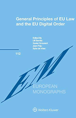 General Principles of EU Law and the EU Digital Order (English Edition)