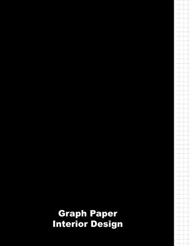 Graph Paper Interior Design: Graph Paper Journal 5 x 5 for Architectural Planning, Design, Construction and Engineering