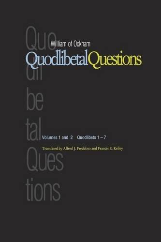 Quodlibetal Questions: Quodlibets 1-7 (Vols. 1 and 2)