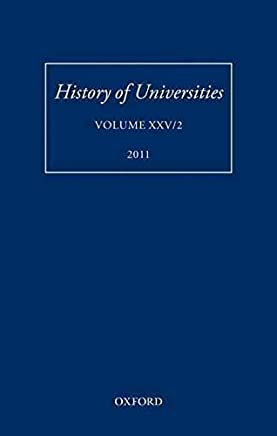 [History of Universities: Volume XXV/2] (By: Mordechai Feingold) [published: March, 2012]