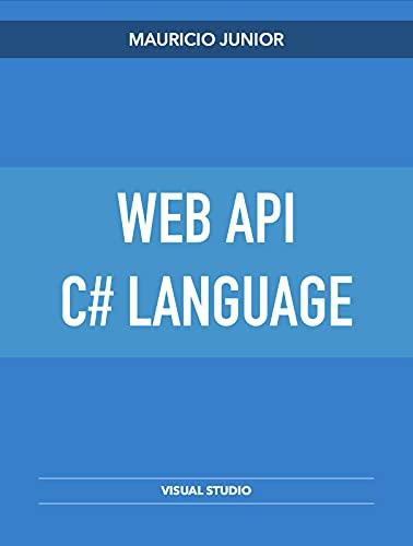 Web API - C# Language: Web API