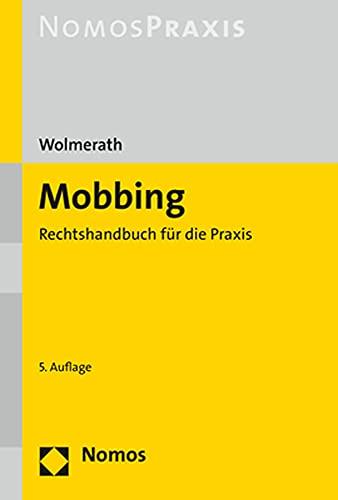 Mobbing: Rechtshandbuch für die Praxis