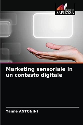 Marketing sensoriale in un contesto digitale