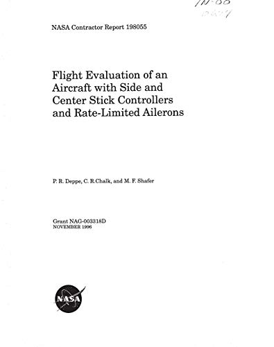 Flight Evaluation of an Aircraft with Side and Center Stick Controllers and Rate-Limited Ailerons (English Edition)