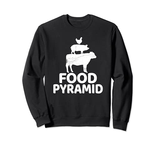 Food Pyramid - Cow Pig Chicken Carnivore Protein Meat Eater Sweatshirt