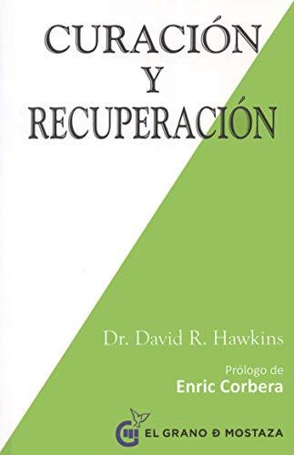 Curación Y Recuperación (Inspirados a un curso de milagros)