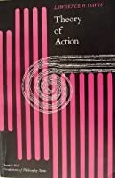 Theory of Action (Foundations of Philosophy)