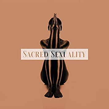 Sacred Sexuality – Tantric Background Music for Making Love