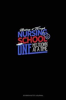 Making It Through Nursing School One Meltdown At A Time: Sermon Notes Journal