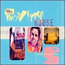 Moving House: A Compilation of House Music