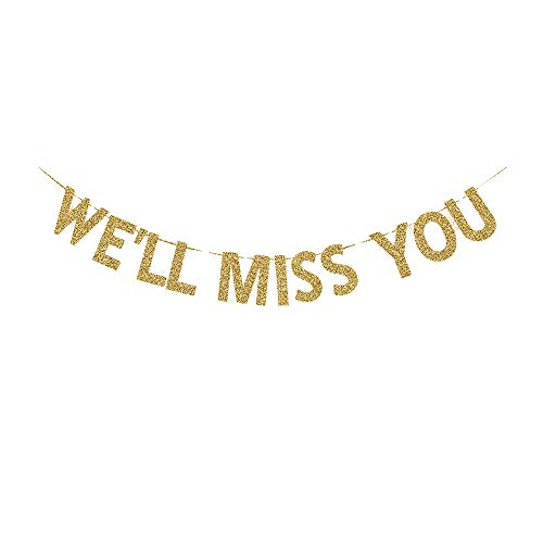 Well Miss You Banner, Graduation/Job Change/Relocation/Moving/Transfer/Farewell Party Decorations Gold Gliter Paper Sign