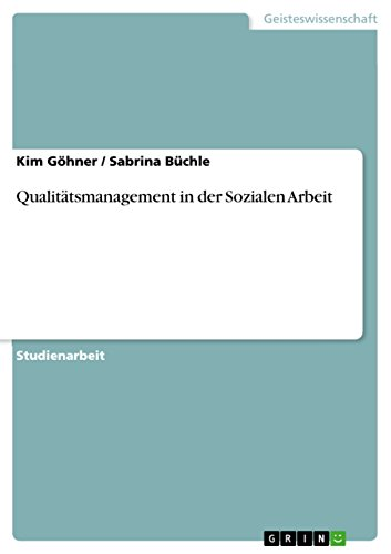 Qualitätsmanagement in der Sozialen Arbeit (German Edition)