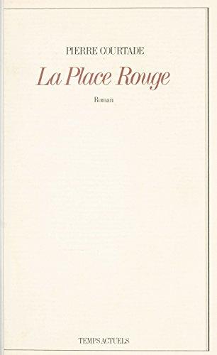 La Place Rouge (Littérature Française) (French Edition)
