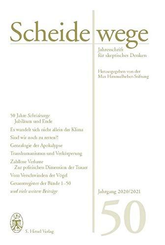 Scheidewege: Jahresschrift für skeptisches Denken. Jahrgang 50 - 2020/2021