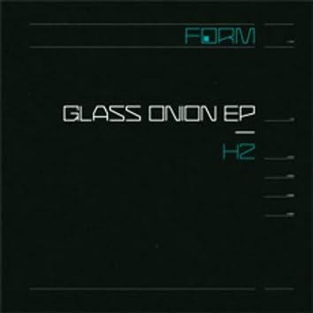 Glass Onion EP