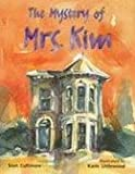 Rigby Literacy: Student Reader Grade 3 (Level 19) Mystery of Mrs.Kim
