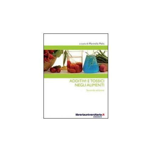 Additivi e tossici negli alimenti