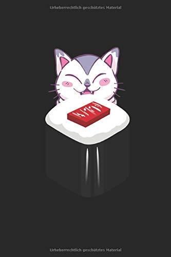 Notizbuch Katze liebt Sushi: Reis Algen Japan. Liniert 120 Seiten. Soft Cover 6x9...