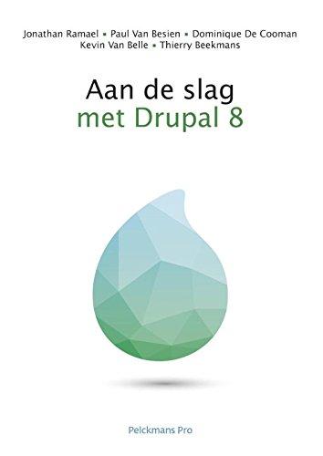 Aan de slag met Drupal 8: Training manual van beginner tot gevorderde