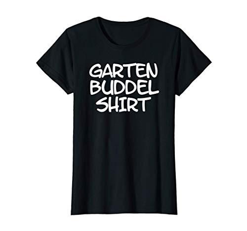Damen Buddel Shirt für Gartenarbeit im Beet Garten und Gewächshaus T-Shirt
