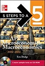 5 Steps to a 5: AP Microeconomics/Macroeconomics [With CDROM] (2012-2013)
