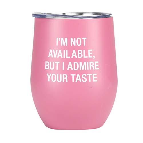 I Admire Your Taste - Vaso de vino de acero inoxidable con tapa, color rosa