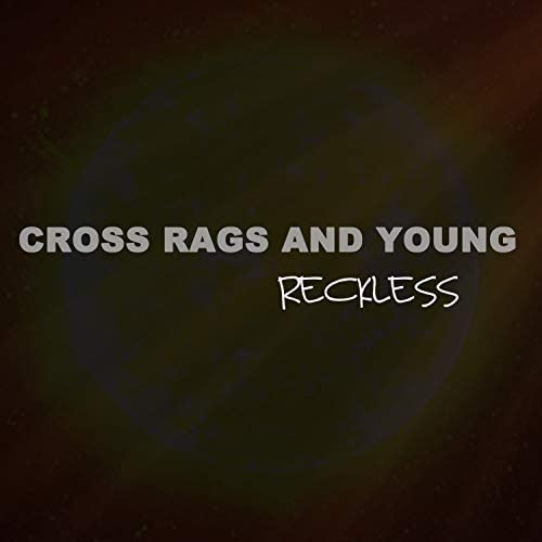 Cross Rags and Young