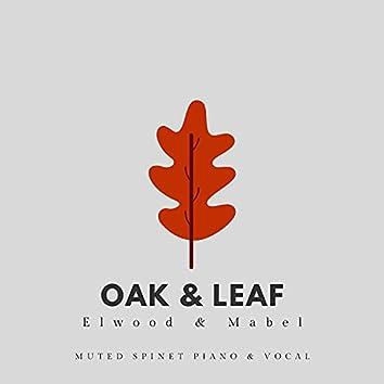 Oak and Leaf