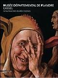 Musée départemental de Flandre / Cassel - Catalogue des oeuvres choisies