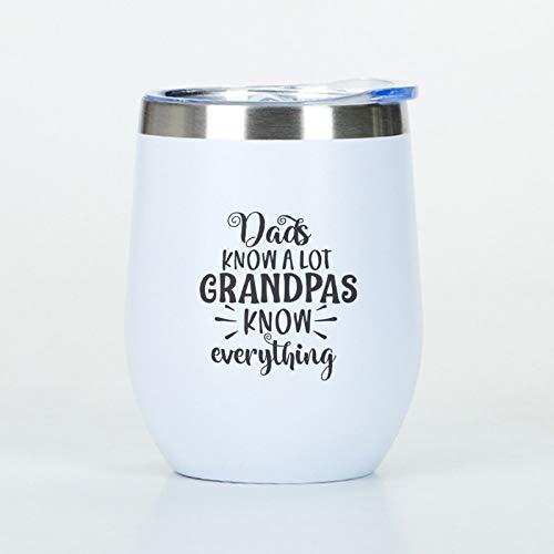Dads Know A Lot Grandpas - Vaso de viaje de acero inoxidable con tapa, vasos de vino de acero inoxidable, regalo para papá, abuelo y abuelo