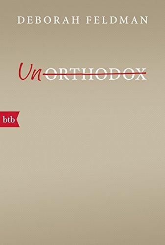 Unorthodox (German Edition)