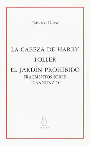 La cabeza de Harry;Toller;El jardin prohibido (SKENE)