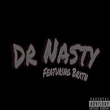 Dr Nasty (feat. Brxtn)