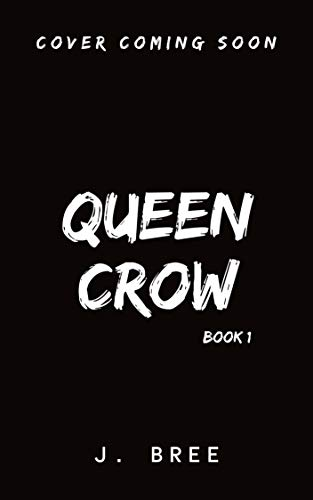 Queen Crow - Book One (English Edition)