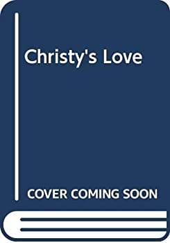 Christy's Love - Book #59 of the Wildfire